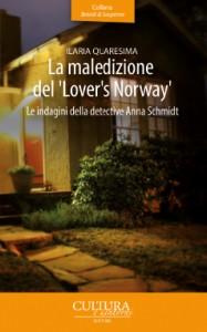 """La maledizione del """"Lover's Norway"""" - Ilaria Quaresima"""
